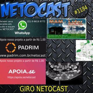 NETOCAST 1184 DE 07/09/2019 - GIRO NETOCAST