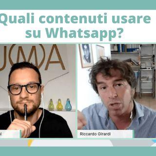 Quali contenuti usare su Whatsapp?