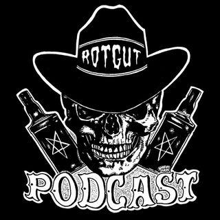 Rotgut Podcast