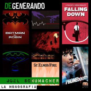 Joel Schumacher: la monografia
