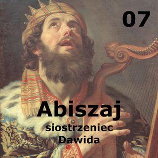 07 - Abiszaj