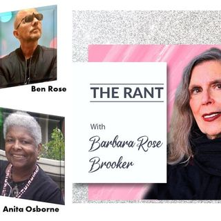 Barbara Rose Brooker_THE RANT with guests Anita Osborne, Donnie Osborne, and Ben Rose 4_7_21