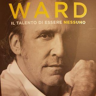 Luca Ward : Il Talento di Essere Nessuno - Mio Nonno Era Un Comandante - Terza Parte