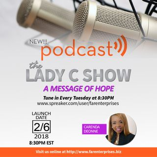 The Lady C Podcast Show. Be Grateful