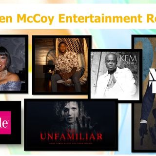 Ken McCoy Entertainment Report Episode 36