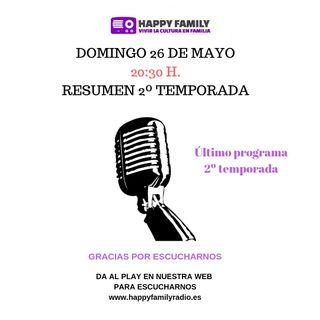 ÚLTIMO PROGRAMA 2º TEMPORADA HAPPY FAMILY , DOMINGO 24 DE MAYO A LAS 20:30 H.