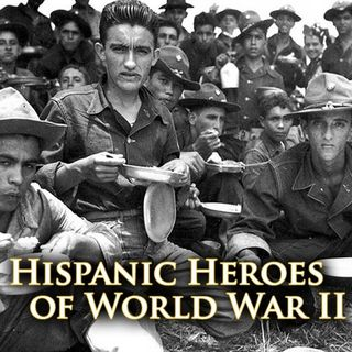 Hispanic Heroes of WWII