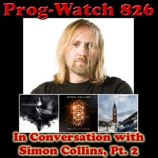 Episode 826 - In Conversation with Simon Collins, Pt. 2