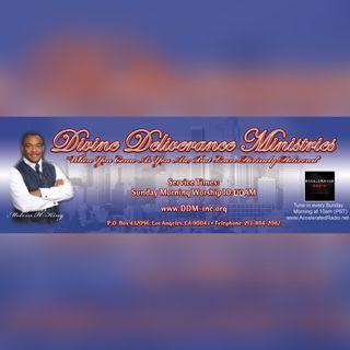 Divine Deliverance Ministries 4-22-18