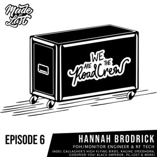 Episode 6 : Hannah Brodrick (Noel Gallagher's High Flying Birds, Raging Speedhorn, Godspeed You! Black Emperor, PG.Lost)