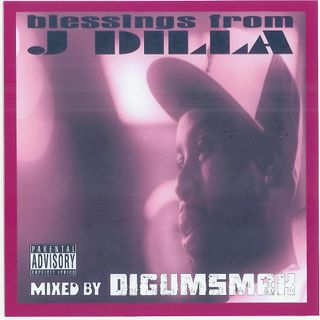 Blessings From J Dilla .. mixed by Digumsmak