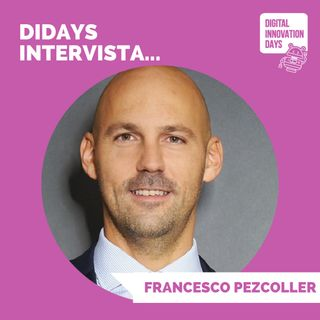 DIDAYS Incontra Francesco Pezcoller, Head of Venture Capital @Bird&Bird