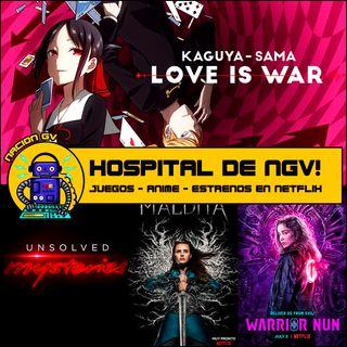 Hospital NGV - Juegos, Anime y lo que se viene en Netflix - 28 de junio