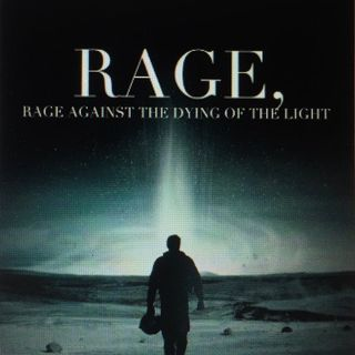 frames/rage, rage against the dying of the light