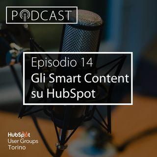 Pillole di Inbound #14 - Gli Smart Content su HubSpot