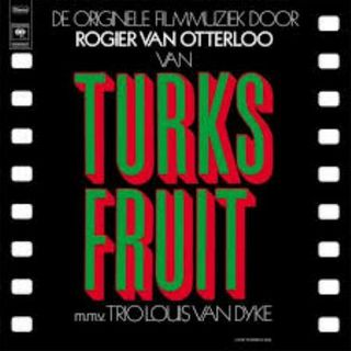 Turks Fruit (soundtrack) - Rosa turbinata