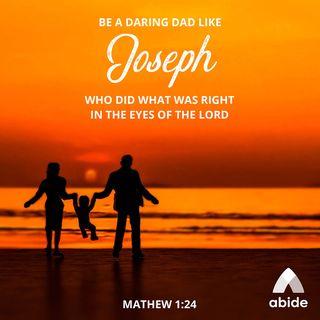 Daring Dads of the Bible: Joseph