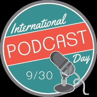 17 : International podcast day .com with Steve Lee #PodcastDay