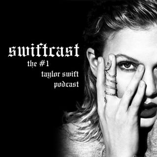 240 - Looking Back at Taylor's 2017 - Swiftcast: The #1 Taylor Swift Podcast