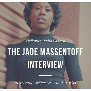 The Jade Massentoff Interview.