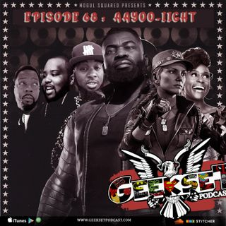 Geekset Episode 68: Aayoo-Iight!