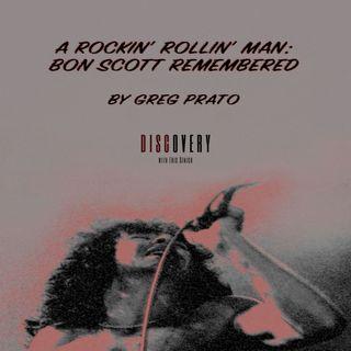 "Episode 55 | Interview: Author Greg Prato [""A Rockin' Rollin' Man: Bon Scott Remembered""]"