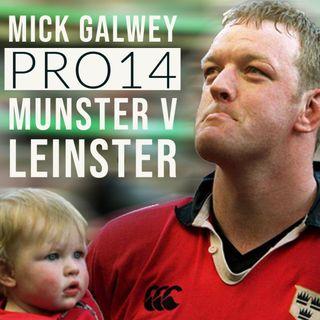 Mick Galwey -  Munster v Leinster Review