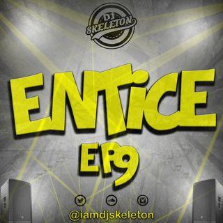 ENTICE EP 9