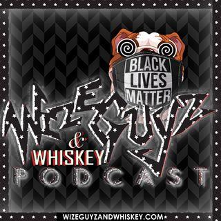 Wizeguyz & Whiskey Podcast