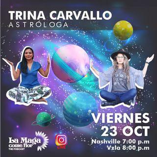Episodio #6 Astrologia con Trina Carvallo