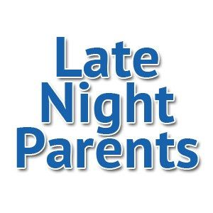#MarchMadness - Late Night Parents