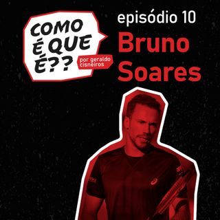 #10 - Bruno Soares (Tenista)