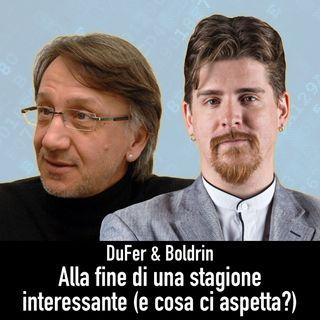DuFer & Boldrin - Il futuro di questa rubrica (e altre cose interessanti)