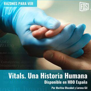 Razones para Ver - Vitals. Una Historia Humana, en HBO España