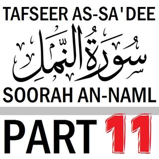 Soorah an-Naml Part 11: Verses 65-72