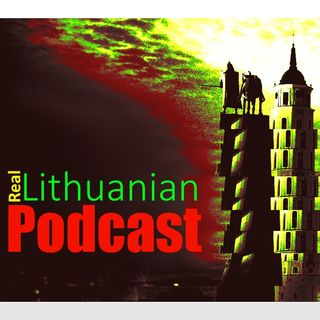 Real Lithuanian Podcast