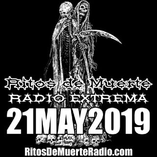 Ritos de Muerte Radio Show - 21MAY2019