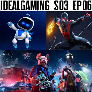 IdealGaming S03 EP06 - La Next Gen è qua! Spider-man Miles Morales, Astro's Playroom e Watch Dogs Legion