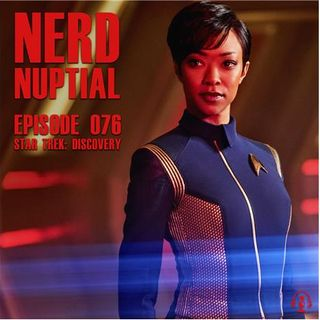 Episode 076 - Star Trek: Discovery Review