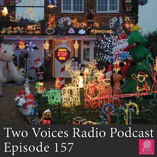 Podcast Birthday, christmas lights, royal train, camembert, Pizza Express. EP 157
