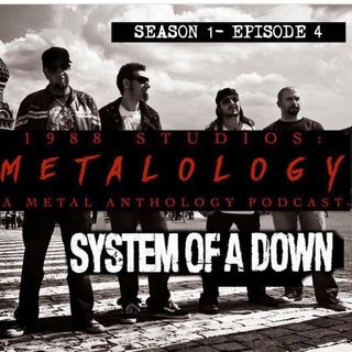 System of a Down [SE1/EP4]