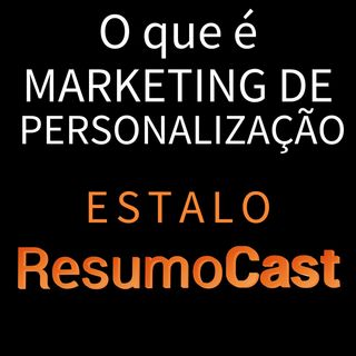 ESTALO | O que é marketing de personalização?