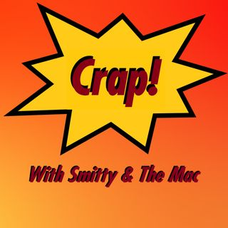 Crap! Episode #3