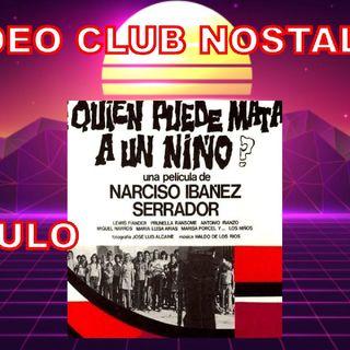 Episodio 2 - Vídeo Club Nostalgia. 70, 80 y 90.