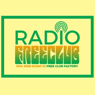 Radio Free Club - Selezione Musicale #1
