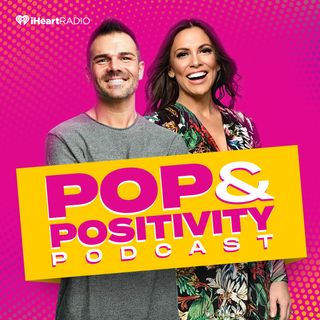 Pop and Positivity Podcast- Legacy- With Special Guest Arndrea Waters King