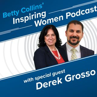 Inspiring Women, Episode 8:  Are You Hanging with the Right People? (with Derek Grosso)