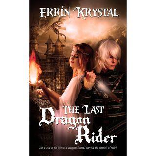 Errin Krystal The Last Dragon Rider
