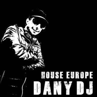 Dany Dj House Europe
