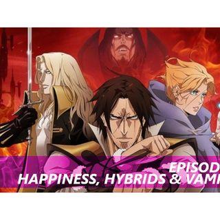 Happiness, Hybrids & Vampires